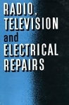 Radio Television and Electrical Repairs